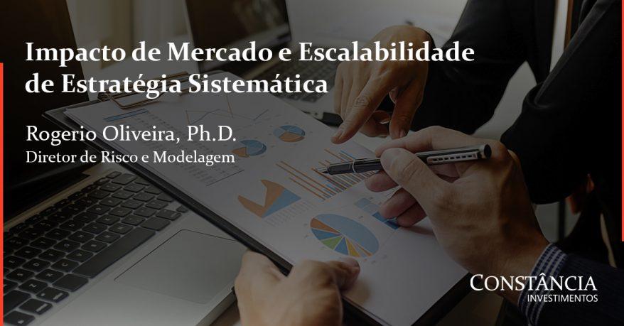 Impacto de Mercado e Escalabilidade de Estratégia Sistemática