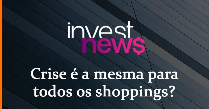 Crise é a mesma para todos os shoppings?