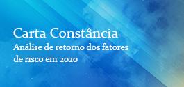 Carta Constância – Análise de retorno dos fatores de risco em 2020